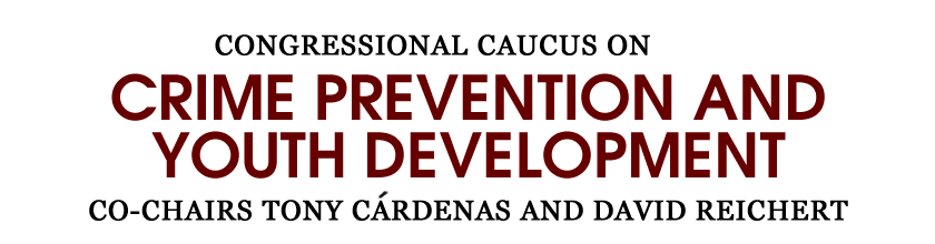 Congressional Caucus on Crime Prevention and Youth Development